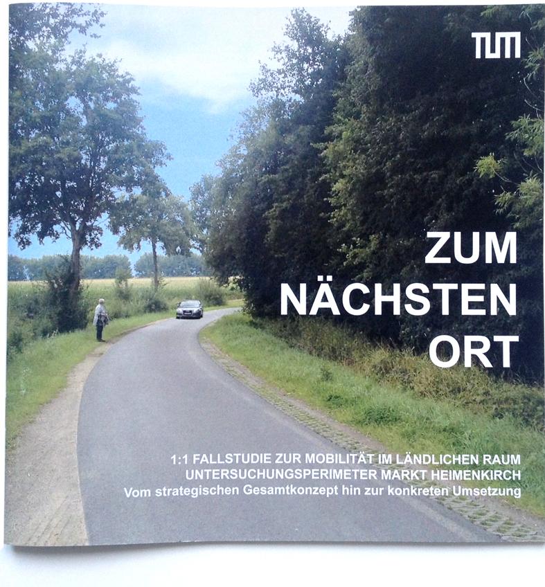 """Ausstellungskatalog und Abschlussbericht zum Lehr- und Forschungsprojekt """"Zum nächsten Ort"""", 2016"""
